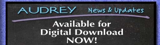 AUDREY available for Digital Download NOW!